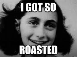 Anne Frank Memes - anne frank meme