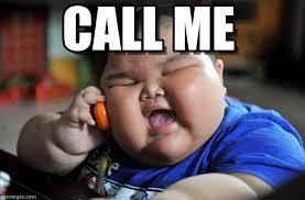 Call Me Meme - call me asian fat kid meme on memegen