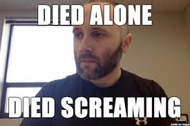 All Alone Meme - this online meme generator seemed like harmless fun until this