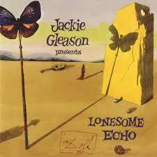 albuns of beauty 1962 lonesome echo by jackie gleason pandora