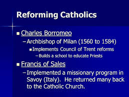 Council Of Trent Reforms The Counter Reformation Ms Reforming The Catholic Church