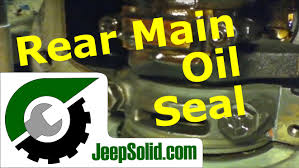jeep rear main oil seal and oil pan gasket youtube