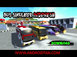 game bus simulator mod indonesia for android download bus simulator indonesia mod apk unlimited money full
