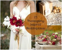 thanksgiving wedding ideas wedding thanksgiving wedding and