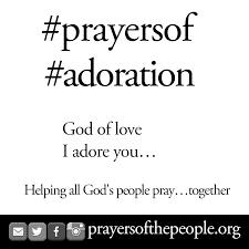 adoration prayer of adoration br eldridge pendleton ssje