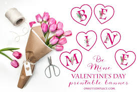 valentines banner free s printable heart banner be mine on sutton place