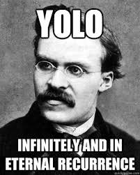 Yolo Meme - nietzsche meme yolo uni baggage