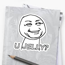 Totes Jelly Meme - you jelly meme stickers by 305movingart redbubble