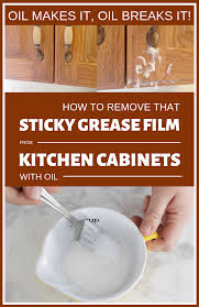 how do you get sticky grease kitchen cabinets makes it breaks it how to remove that sticky grease
