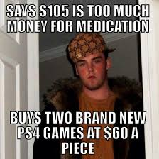 Make Money Meme - my brother in law swears that all doctors are out to make money and