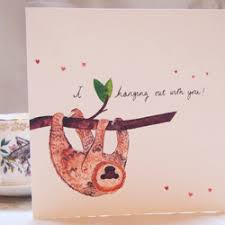 sloth valentines day card valentines day sloth card i hanging out w folksy