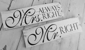 mr and mrs wedding signs mr right mrs always right wedding signs mr mrs chair signs