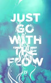 go with the flow the daily quotes