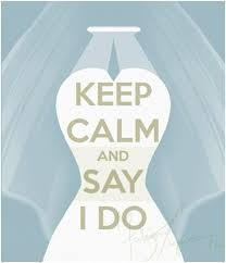 wedding quotes keep calm best 25 keep calm wedding ideas on classic theme