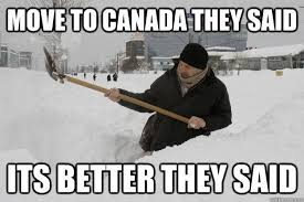 Moving Meme Pictures - move to canada they said canada know your meme