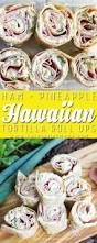 recipe for thanksgiving ham with pineapple hawaiian tortilla roll up the pinning mama
