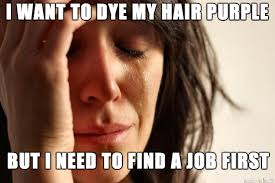Job Search Meme - the only thing motivating my job search meme fancyfollicles