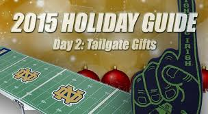 notre dame tailgate gifts 12 days of notre dame day 2