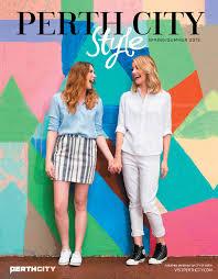 perth city style magazine ss2015 by premium publishers issuu