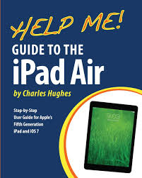 help me guide to the ipad air step by step user guide for the
