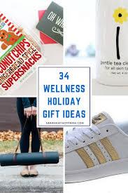 Holiday Gift Ideas by 34 Wellness Holiday Gift Ideas Sarah Kay Hoffman