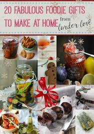 foodie gifts 20 foodie gifts to make at home larder