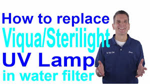how to replace viqua sterilight uv lamp in water filter youtube