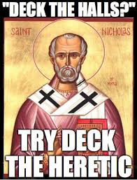 St Nicholas Meme - happy feast of st nick top 10 st nicholas memes all roads
