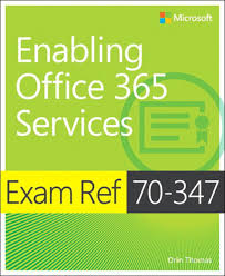 exam ref 70 347 enabling office 365 services ebook by orin thomas