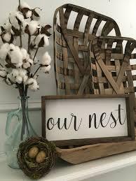 Nest Home Decor Our Nest Farmhouse Style Sign Farmhouse Style Pinterest