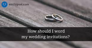 how to write a wedding invitation sles of formal wedding invitation wording the emily post