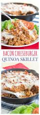 bacon cheeseburger quinoa skillet for sundaysupper cupcakes