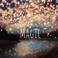 sometimes we need a magic picture quotes