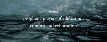 Prophecy Is For Edification Exhortation And Comfort The Well U2014 Pihop