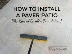 How To Install A Paver Doing It Right How To Lay A Level Brick Paver Patio Beautiful