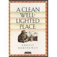 hemingway a clean well lighted place literary response to a clean well lighted place by ernest