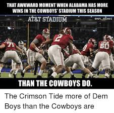 Funny Alabama Football Memes - that awkward moment when alabama has more winsin the cowboys