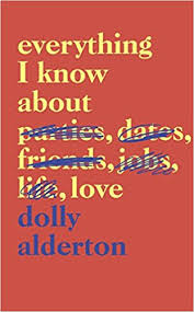 Everything To About Everything I About Co Uk Dolly Alderton