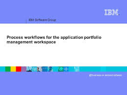 ibm software group process workflows for the application