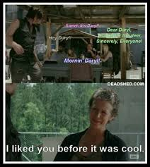 Carol Twd Meme - lovely carol twd meme carol liked daryl before it was cool the
