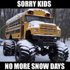 Schools Out Meme - best 25 snow day meme ideas on pinterest teacher snow day