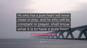 quote pure heart jeanne marie bouvier de la motte guyon quote u201che who has a pure