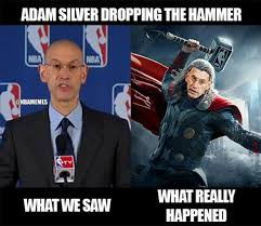nba memes on twitter adam silver dropping the hammer thor