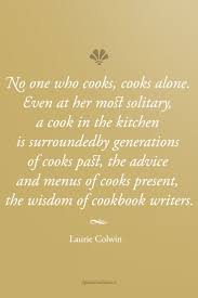 No One Kitchen by 61 Best Food Quotes Images On Pinterest Food Quotes Culinary