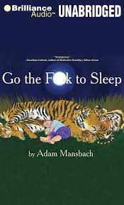 Go To Bed In French Go The F K To Sleep Adam Mansbach Samuel L Jackson