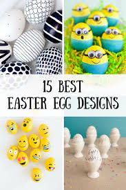 15 best easter egg designs you can do yourself natural