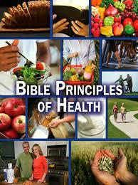 bible principles of health tomorrow u0027s world