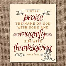 scripture print magnify him with thanksgiving by llightsprints