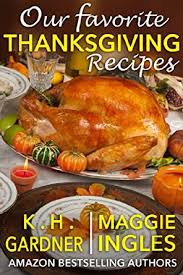 our favorite thanksgiving recipes kindle edition by maggie