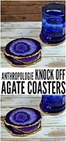 anthropologie knock off diy agate coasters totally the bomb com